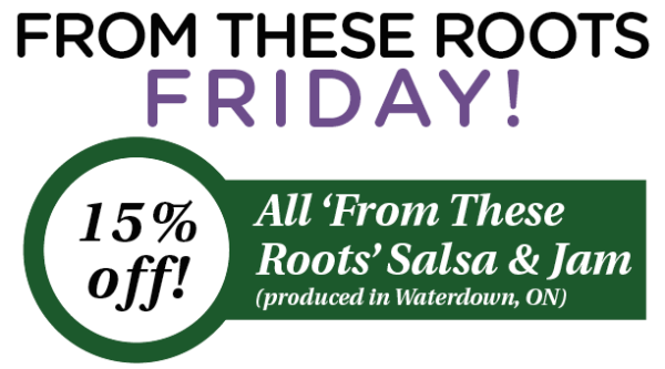 FOR EMAIL From These Roots Friday