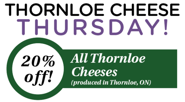 FOR EMAIL Thornloe Cheese Thursday